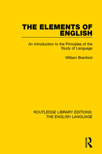 The Elements of English An Introduction to the Principles of the Study of Language book cover