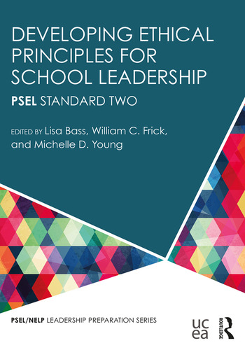 Developing Ethical Principles for School Leadership PSEL Standard Two book cover