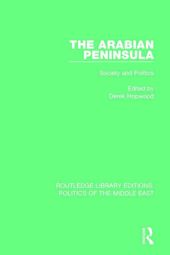 The Arabian Peninsula Society and Politics book cover