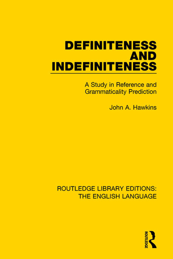 Definiteness and Indefiniteness A Study in Reference and Grammaticality Prediction book cover