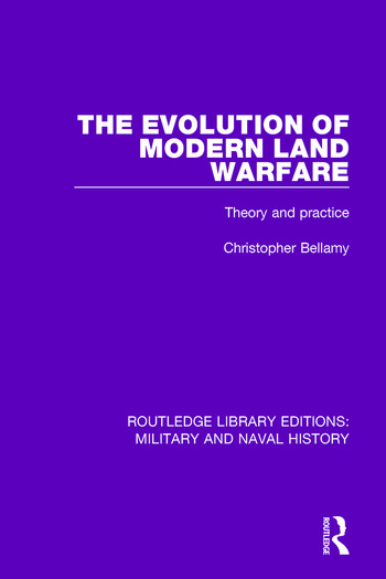 The Evolution of Modern Land Warfare Theory and Practice book cover