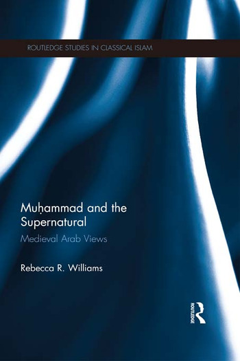 Muhammad and the Supernatural Medieval Arab Views book cover