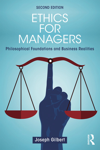 Ethics for Managers Philosophical Foundations and Business Realities book cover