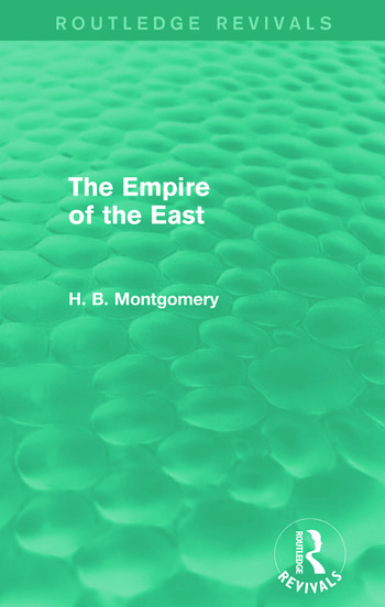 The Empire of the East (Routledge Revivals) book cover