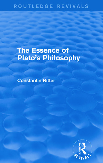 The Essence of Plato's Philosophy (Routledge Revivals) book cover