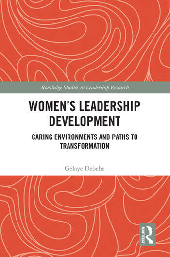 Women's Leadership Development Caring Environments and Paths to Transformation book cover