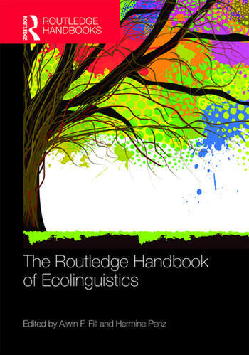 The Routledge Handbook of Ecolinguistics book cover