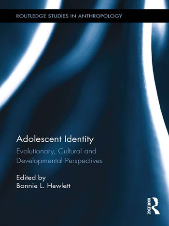 Adolescent Identity Evolutionary, Cultural and Developmental Perspectives book cover