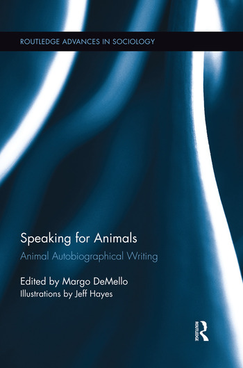 Speaking for Animals Animal Autobiographical Writing book cover