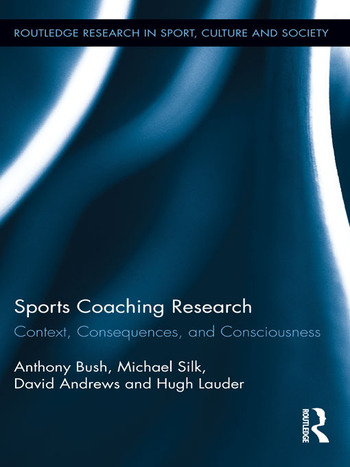 Sports Coaching Research Context, Consequences, and Consciousness book cover