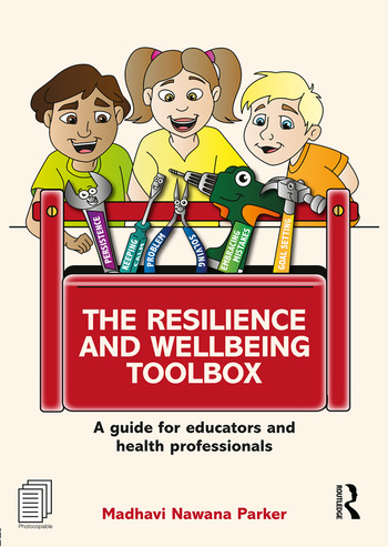 The Resilience and Wellbeing Toolbox A guide for educators and health professionals book cover