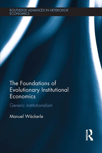 the foundations of evolutionary institutional economics generic