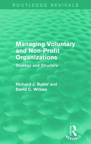 Managing Voluntary and Non-Profit Organizations Strategy and Structure book cover