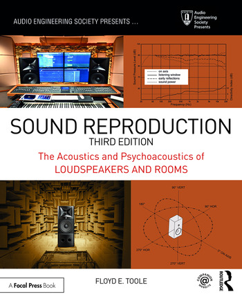 Sound Reproduction The Acoustics and Psychoacoustics of Loudspeakers and Rooms book cover
