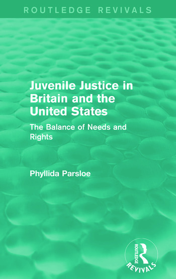 Juvenile Justice in Britain and the United States The Balance of Needs and Rights book cover