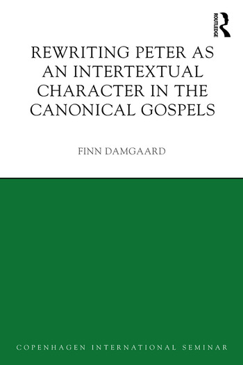 Rewriting Peter as an Intertextual Character in the Canonical Gospels book cover