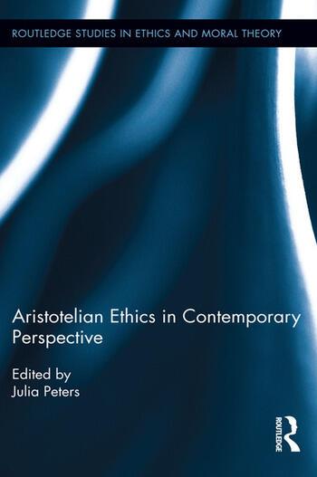 Aristotelian Ethics in Contemporary Perspective book cover
