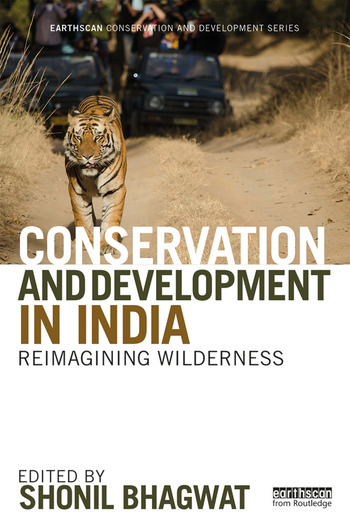 Conservation and Development in India Reimagining Wilderness book cover
