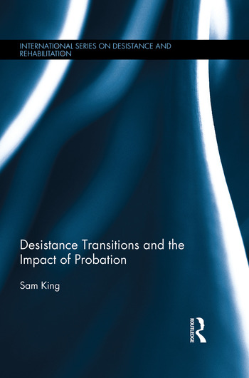Desistance Transitions and the Impact of Probation book cover