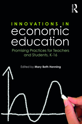 Innovations in Economic Education Promising Practices for Teachers and Students, K–16 book cover