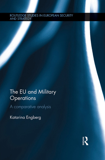 The EU and Military Operations A comparative analysis book cover