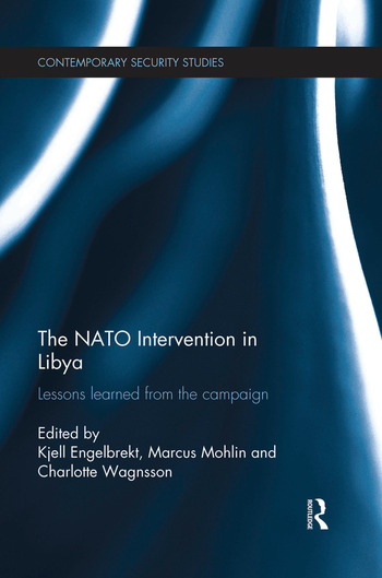 The NATO Intervention in Libya Lessons learned from the campaign book cover