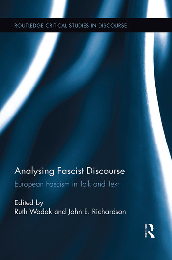 Analysing Fascist Discourse European Fascism in Talk and Text book cover