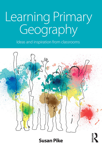 Learning Primary Geography Ideas and inspiration from classrooms book cover
