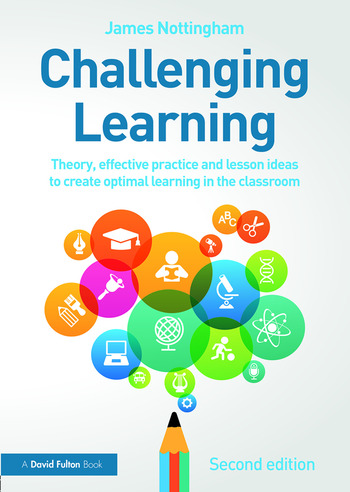 Challenging Learning Theory, effective practice and lesson ideas to create optimal learning in the classroom book cover
