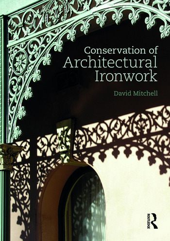 Conservation of Architectural Ironwork book cover