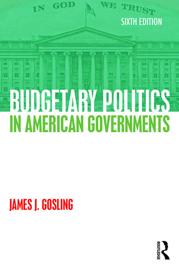 Budgetary Politics in American Governments book cover