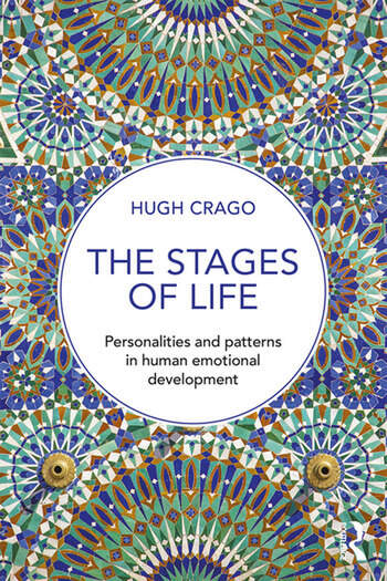 The Stages of Life Personalities and Patterns in Human Emotional Development book cover