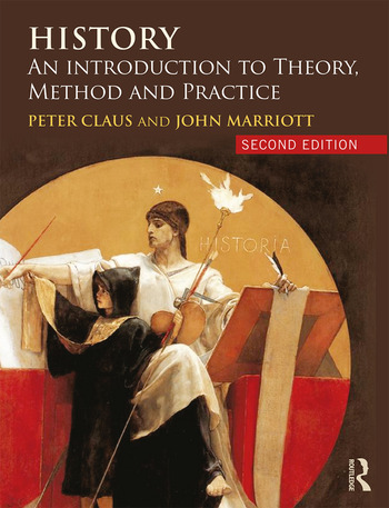 History An Introduction to Theory, Method and Practice book cover