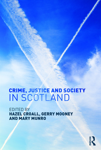 Crime, Justice and Society in Scotland book cover