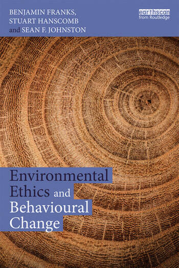 Environmental Ethics and Behavioural Change book cover