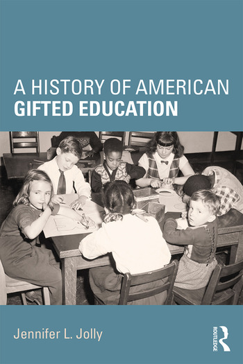 A History of American Gifted Education book cover
