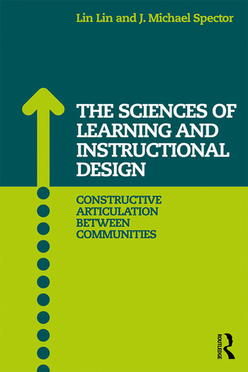 The Sciences of Learning and Instructional Design Constructive Articulation Between Communities book cover