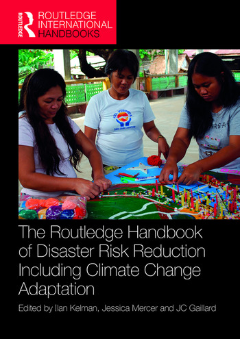 The Routledge Handbook of Disaster Risk Reduction Including Climate Change Adaptation book cover