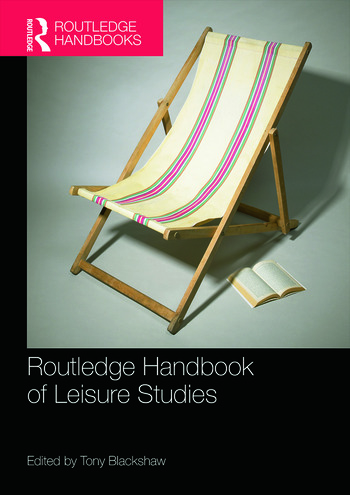 Routledge Handbook of Leisure Studies book cover