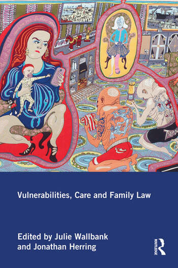 Vulnerabilities, Care and Family Law book cover