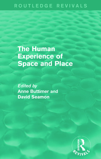 The Human Experience of Space and Place book cover