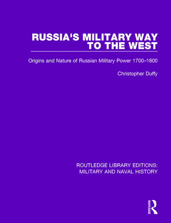 Russia's Military Way to the West Origins and Nature of Russian Military Power 1700-1800 book cover