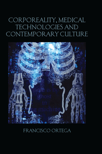Corporeality, Medical Technologies and Contemporary Culture book cover