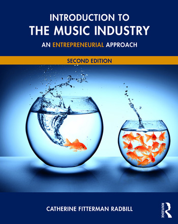Introduction to the Music Industry An Entrepreneurial Approach, Second Edition book cover