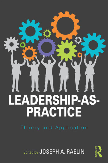 Leadership-as-Practice Theory and Application book cover