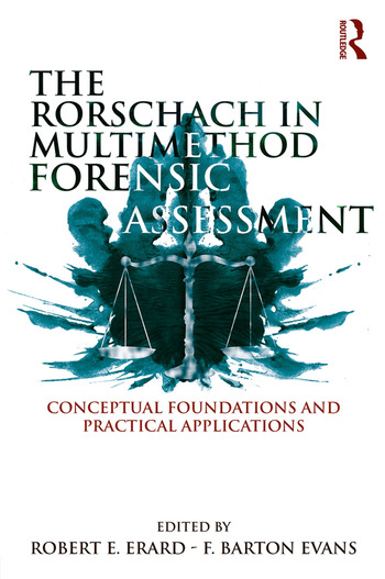 The Rorschach in Multimethod Forensic Assessment Conceptual Foundations and Practical Applications book cover