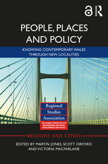 People, Places and Policy (Open Access) Knowing contemporary Wales through new localities book cover