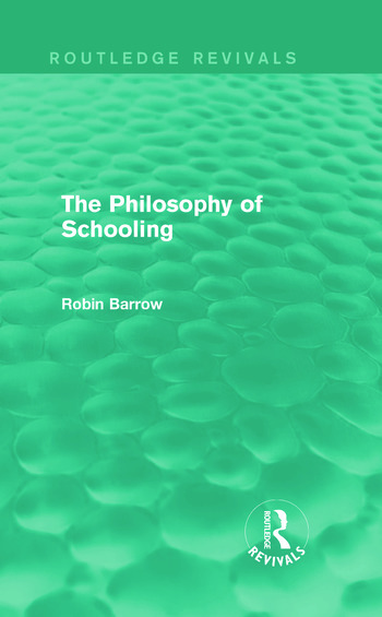 The Philosophy of Schooling book cover
