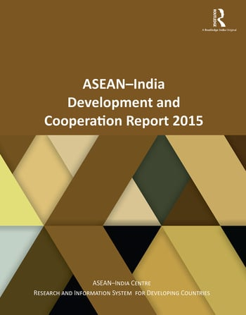 ASEAN-India Development and Cooperation Report 2015 book cover