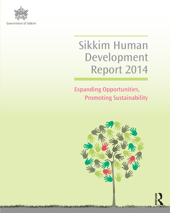 Sikkim Human Development Report 2014 Expanding Opportunities, Promoting Sustainability book cover